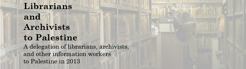 Librarians and Archivists to Palestine